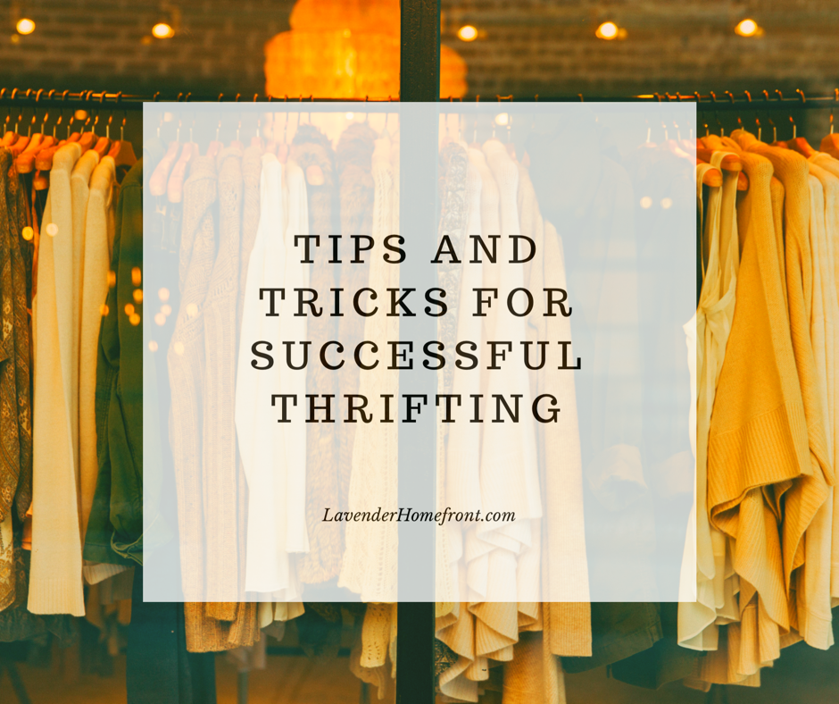 Tips and Tricks for Successful Thrifting