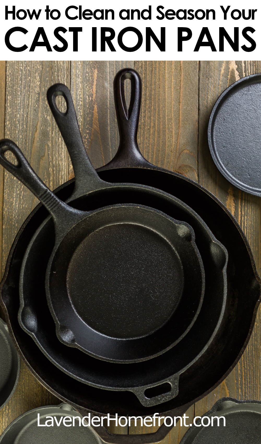 how to clean and season your cast iron pans pinnable image with text overlay.
