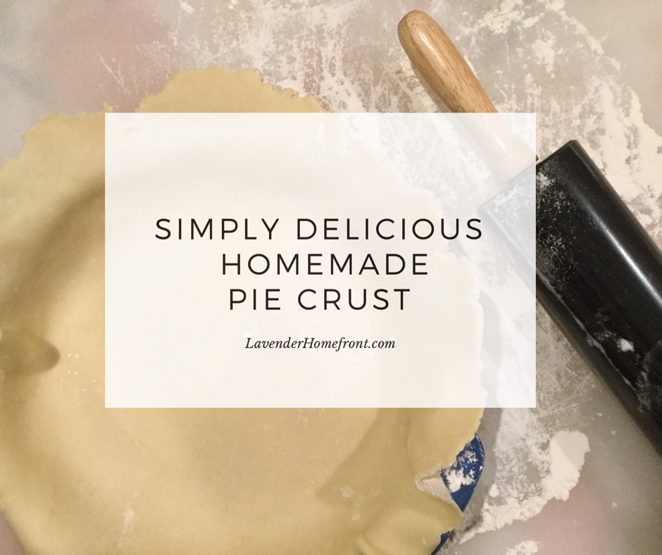 Simply Delicious Homemade Pie Crust