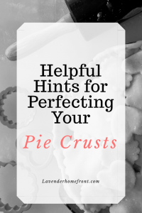 Helpful tips for getting the perfect pie crust