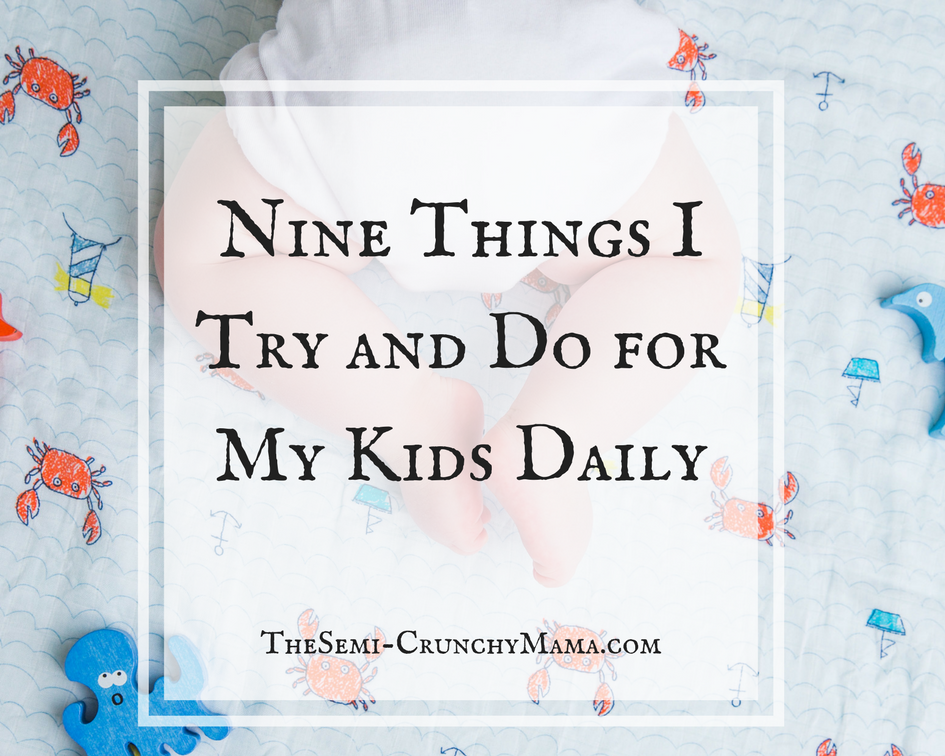 Things I do For My Kids Daily