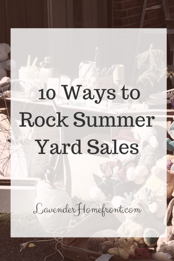 10 Ways to rock summer yard sales