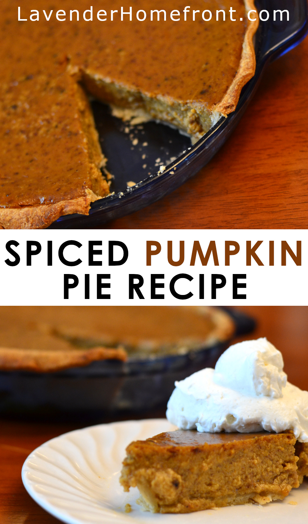 delicious spiced pumpkin pie recipe with text overlay