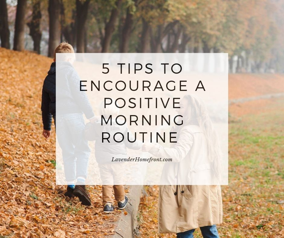 how to create a positive morning routine for kids