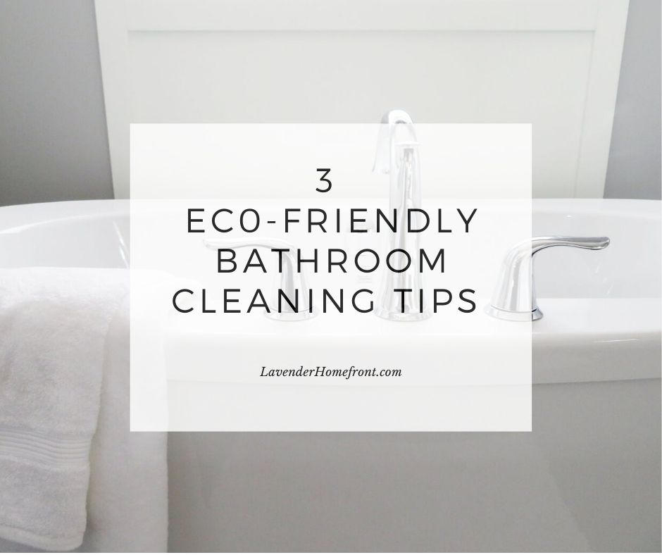 how to clean the bathroom with non-toxic homemade products
