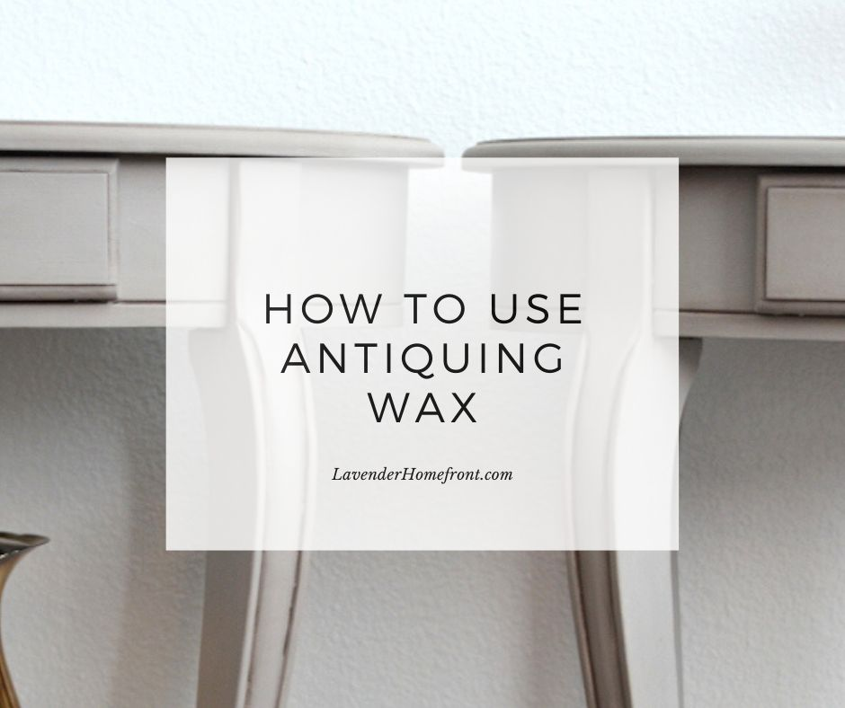 how to use antiquing wax main photo
