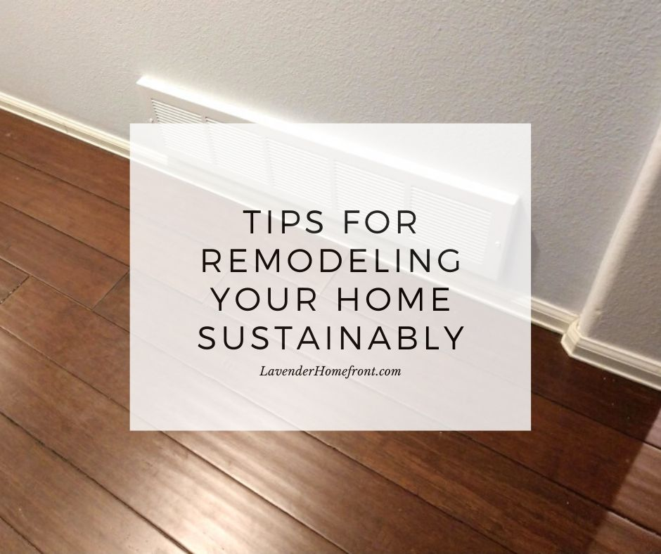 tips for remodeling your home sustainably main photo